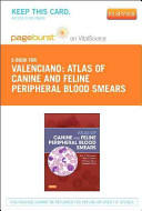 Atlas of Canine and Feline Peripheral Blood Smears - Pageburst E-Book on Vitalsource (Retail Access Card)