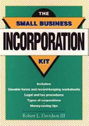 The Small Business Incorporation Kit