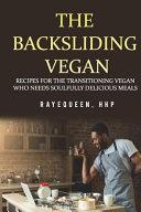 The Backsliding Vegan