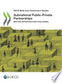 OECD Multi level Governance Studies Subnational Public Private Partnerships Meeting Infrastructure Challenges