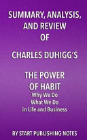 Pdf Summary, Analysis, and Review of Charles Duhigg's the Power of Habit
