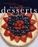 American Heart Association Low fat   Luscious Desserts Book