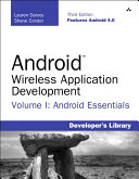 Android Wireless Application Development Volume I: Android ...