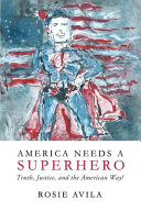 America Needs a Superhero