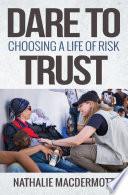Dare to Trust Book
