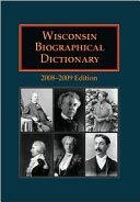 Wisconsin Biographical Dictionary [Pdf/ePub] eBook