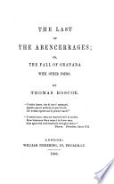 The Last of the Abencerrages; Or, The Fall of Granada