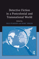 Detective Fiction in a Postcolonial and Transnational World [Pdf/ePub] eBook