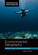 Environmental Geography  People and the Environment