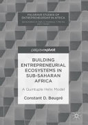 Building Entrepreneurial Ecosystems in Sub-Saharan Africa