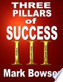 The Three Pillars of Success Book