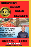 Greatest Hidden Sales Secrets