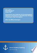 Development And Validation Of Chromatographic Methods For Simultaneous Quantification Of Drugs In Bulk And In Their Formulations  HPLC And HPTLC Techniques Book