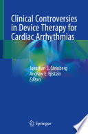 Clinical Controversies in Device Therapy for Cardiac Arrhythmias