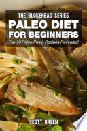 Paleo Diet For Beginners  Top 30 Paleo Pasta Recipes Revealed