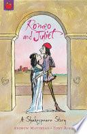 Shakespeare Stories  Romeo And Juliet
