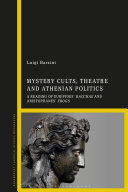 Mystery Cults  Theatre and Athenian Politics