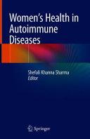 Women s Health in Autoimmune Diseases Book