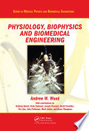 Physiology  Biophysics  and Biomedical Engineering Book