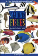 Marine Fishes of Tropical Australia and South East Asia Book