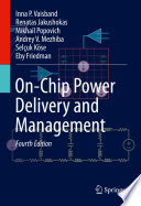 On Chip Power Delivery and Management