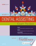 Mosby s Dental Assisting Exam Review   E Book