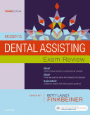Mosby s Dental Assisting Exam Review   E Book