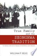True Family and the SEONGHWA CEREMONY Pdf/ePub eBook