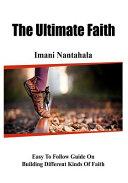 The Ultimate Faith Book