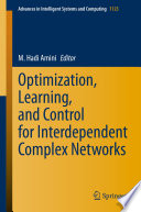 Optimization  Learning  and Control for Interdependent Complex Networks Book