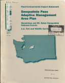Wenatchee National Forest  N F    Mt  Bake Snoqualmie National Forest  N F    Snoqualmie Pass Adaptive Management Area Plan  Kittitas County  King County