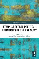 Feminist Global Political Economies of the Everyday [Pdf/ePub] eBook