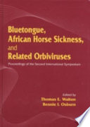 Bluetongue  African Horse Sickness  and Related Orbiviruses