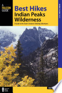 Best Hikes Colorado S Indian Peaks Wilderness Book