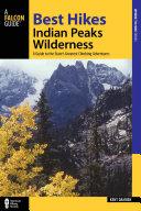 Best Hikes Colorado's Indian Peaks Wilderness