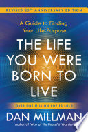 The Life You Were Born to Live  Revised 25th Anniversary Edition  Book