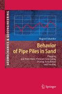 Behavior of Pipe Piles in Sand