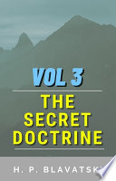 The Secret Doctrine  Volume III Book