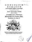 Concilium Romanum in sacrosancta Basilica Lateranensi celebratum anno universalis Jubil  i MDCCXXV  a sanctissimo Patre    Dn  o Nostro Benedicto Papa XIII   etc   With a folding plate  engraved