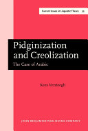 Pidginization and Creolization
