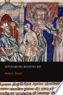 Experiencing Medieval Art