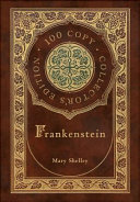 Frankenstein (100 Copy Collector's Edition)