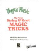 My First String   Knot Magic Tricks