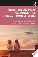 Engaging the Next Generation of Aviation Professionals