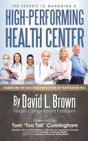 The Secrets to Managing a High Performing Health Center