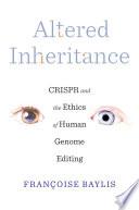 Altered Inheritance
