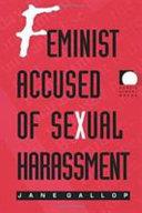 Feminist Accused of Sexual Harassment ebook