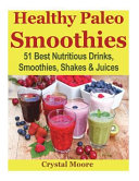 Healthy Paleo Smoothies
