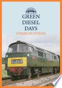 Green Diesel Days