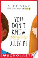You Don t Know Everything  Jilly P